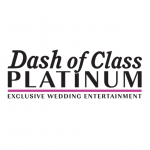 Dash of Class Platinum Exclusive Wedding Entertainment